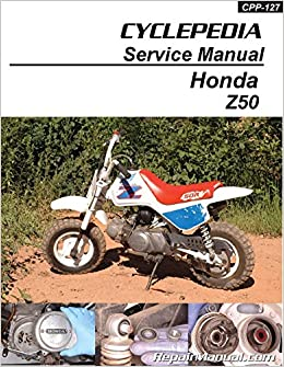 cpp-127-p honda z50r motorcycle cyclepedia printed service manual:  manufacturer: amazon com: books