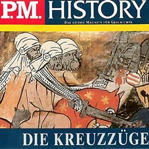 Die Kreuzzüge (P.M. History) Hörbuch