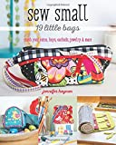 Sew Small―19 Little Bags: Stash Your Coins, Keys, Earbuds, Jewelry & More