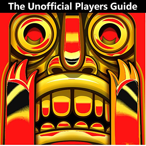 Temple Run 1: Unofficial Underground Tips & Secrets Guide cover