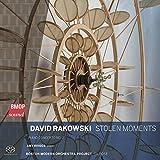 David Rakowski: Stolen Moments