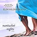 Nantucket Nights: A Novel Audiobook by Elin Hilderbrand Narrated by Christina Delaine