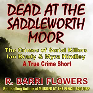 Dead at the Saddleworth Moor Hörbuch