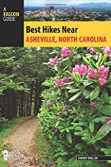 Best Hikes Near Asheville, North Carolina (Best Hikes Near Series) Paperback