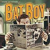Bat Boy - The Musical - Original Cast Recording