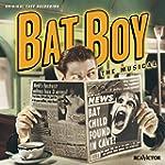 Bat Boy - The Musical - Original Cast...