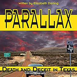 Parallax: Death and Deceit in Texas
