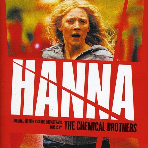 The Chemical Brothers - Hanna (Original Motion Picture Soundtrack) - Zortam Music