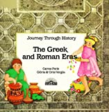 img - for The Greek and Roman Eras (Journey Through History) (English and Spanish Edition) book / textbook / text book