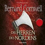 Die Herren des Nordens (Uhtred 3) | Bernard Cornwell