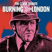 Burning London: The Clash Tribute
