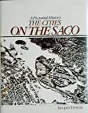 The Cities on the Saco, Jacques M. Downs, 0898654254