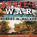 Annie's War: Love Amid the Ruins, Book 1 Audiobook by Robert W. Walker Narrated by Francene Lockett