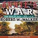 Annie's War: Love Amid the Ruins, Book 1 Audiobook by Robert W. Walker Narrated by Francene Lockett