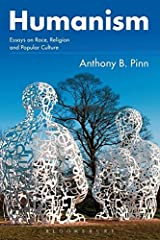 Humanism: Essays on Race, Religion and Popular Culture Paperback