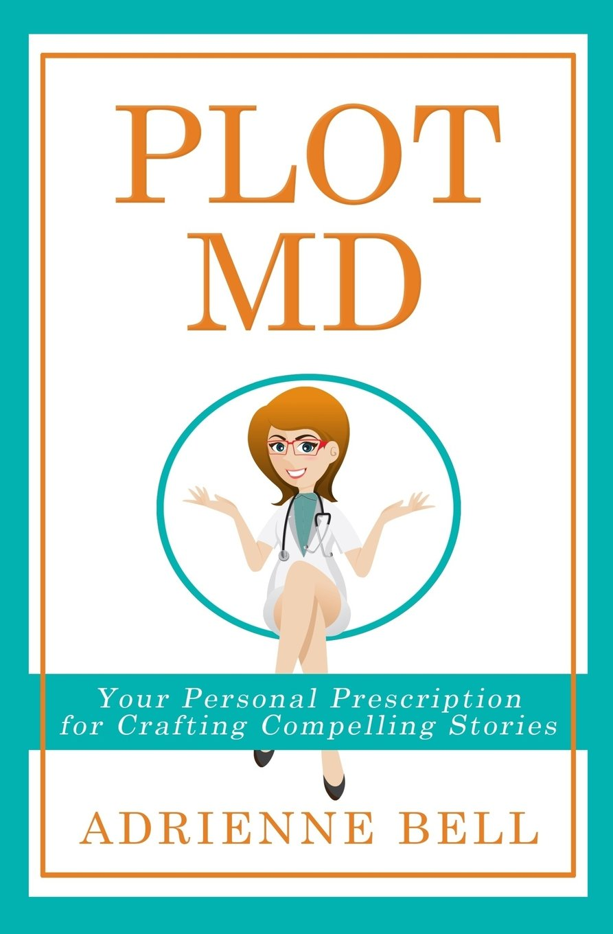 Download Plot MD: Your Personal Prescription for Crafting Compelling Stories ebook