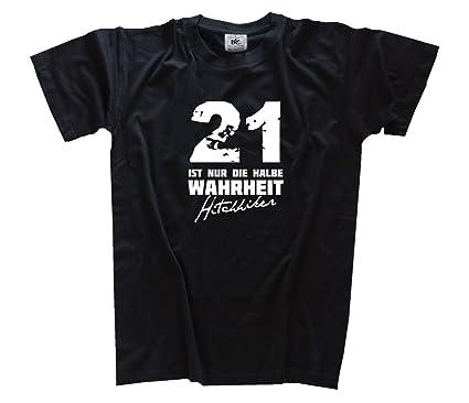 Shirtzshop Herren T Shirt 21 Ist Nur Die Halbe Wahrheit