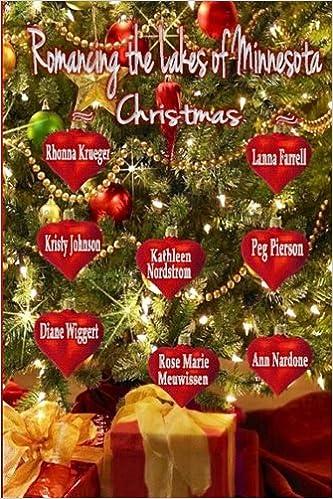amazoncom romancing the lakes of minnesota christmas volume 5 9781539731825 rose marie meuwissen lanna farrell diane wiggert rhonna krueger - Nordstrom Christmas Eve Hours