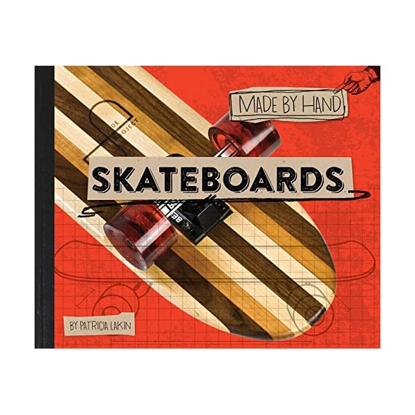 Skateboards (Made by Hand Book 1)
