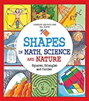 Shapes in Math Science and Nature: Squares Triangles and Circles Front Cover