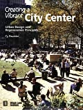 img - for Creating a Vibrant City Center: Urban Design and Regeneration Principles book / textbook / text book