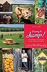 Prenez le champ !: 21 escapades gourm...