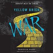 Yellow Brick War: Dorothy Must Die, Book 3 | Danielle Paige