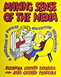 Making Sense of the Media 9780853458807