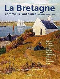 La Bretagne comme ils l'ont aimée par Honoré de Balzac