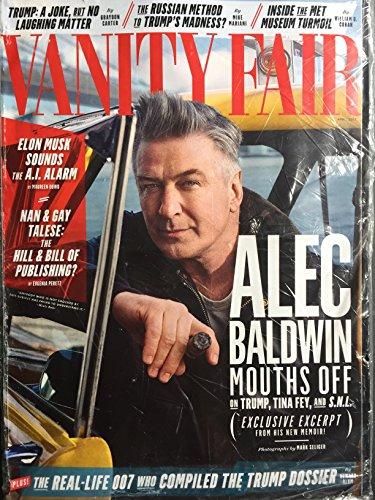 Baldwin Vanity (Vanity Fair Magazine April 2017 | Alec Baldwin Mouths Off)