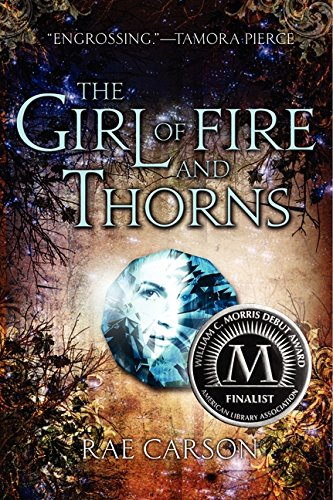 Book cover for The Girl of Fire and Thorns