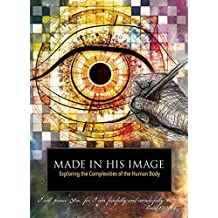 Made In His Image - Creation - Scientific Creationism - The Creation - 4 DVD set with Free 109 Page Viewer Guide - Produced by Institute for Creation ... Spanish, Chinese and Korean Edition)
