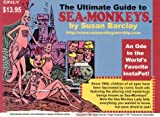 The Ultimate Guide to Sea-Monkeys