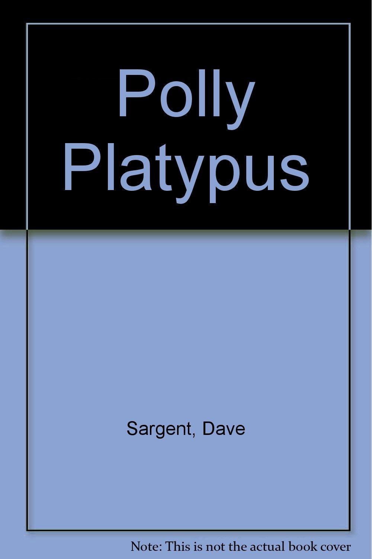 Polly Platypus ebook