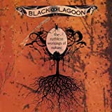 Ruthless Workings of Nature by Black Lagoon (2009-02-03)