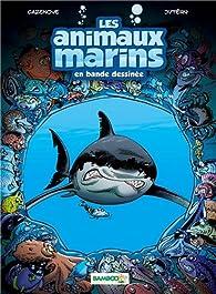 Les animaux marins en BD, tome 1  par Christophe Cazenove