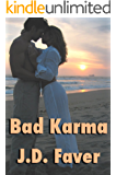 Bad Karma: (Romantic Thriller) (THE EDGE OF TEXAS Series Book 2)