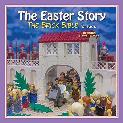 The Easter Story (Brick Bible for Kids)