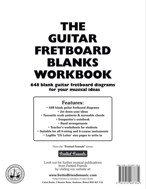 The Guitar Fretboard Blanks Workbook 648 Blank Guitar Fretboard