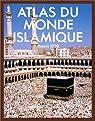 Atlas du monde islamique par Robinson