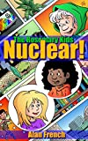 Nuclear! (The Rosemary Kids Book 1)
