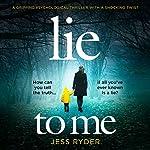 Lie to Me | Jess Ryder