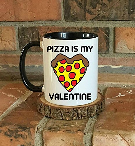 Pizza is my valentine mug, Singles gift, Gift for her, Funny Coffee Mug, Single Life, I love pizza coffee mug, Mug for singles, Pizza mug, - Pittsburgh Ross Park