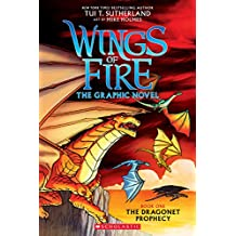 The Dragonet Prophecy (Wings of Fire Graphic Novel #1) (Wings of Fire Graphix)