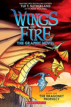 The Dragonet Prophecy (Wings of Fire Graphic Novel #1) (Wings of Fire Graphix) by [Sutherland, Tui T.]