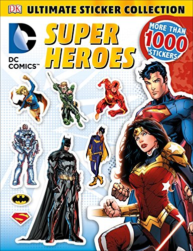 Ultimate Sticker Collection: DC Comics Super Heroes (Ultimate Sticker Collections)