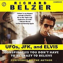 UFOs, JFK, and Elvis
