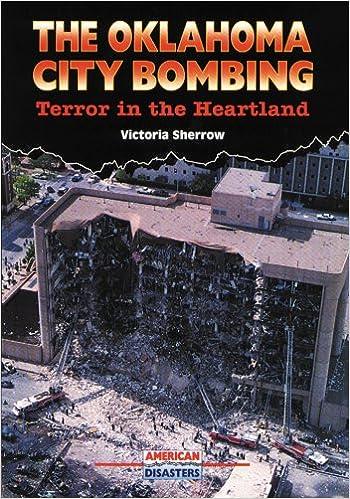 Pitkän matkan eBook-lataus The Oklahoma City Bombing: Terror in the Heartland (American Disasters) PDF 0766010619