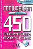 Conjugaison 450 exercices - Niveau débutant - Cahier d'exercices