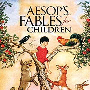 Aesop's Fables for Children Audiobook by  Aesop Narrated by Steve Blane
